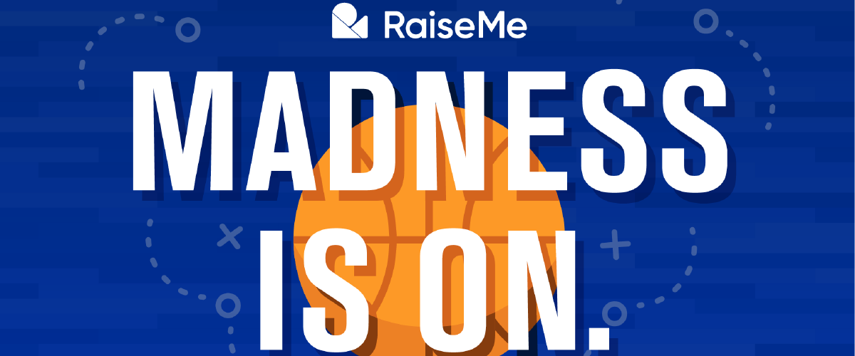 Enter to win the RaiseMe March Madness Challenge